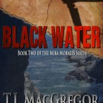 My Review of Black Water by T.J. MacGregor