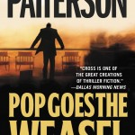 Pop Goes the Weasel by James Patterson Book Review