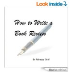 How to Write a Book Review by Rebecca Graf